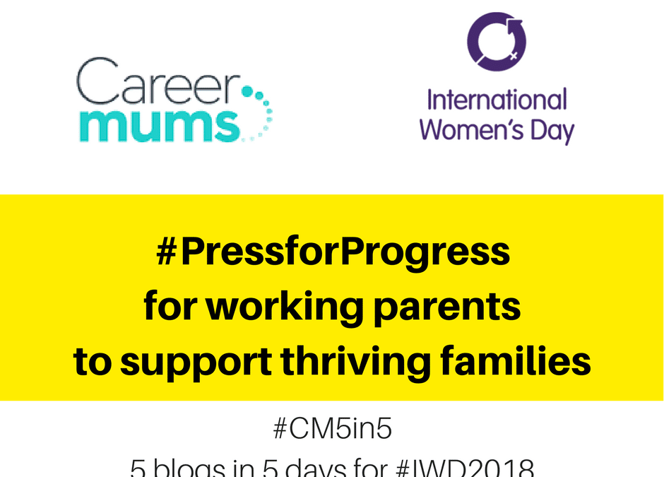 #PressforProgress for working parents supporting thriving families